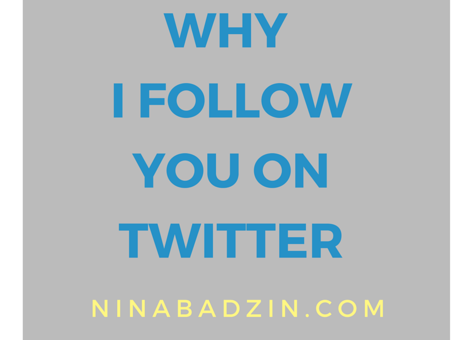 Why I Follow You on Twitter (and Why I Don't)