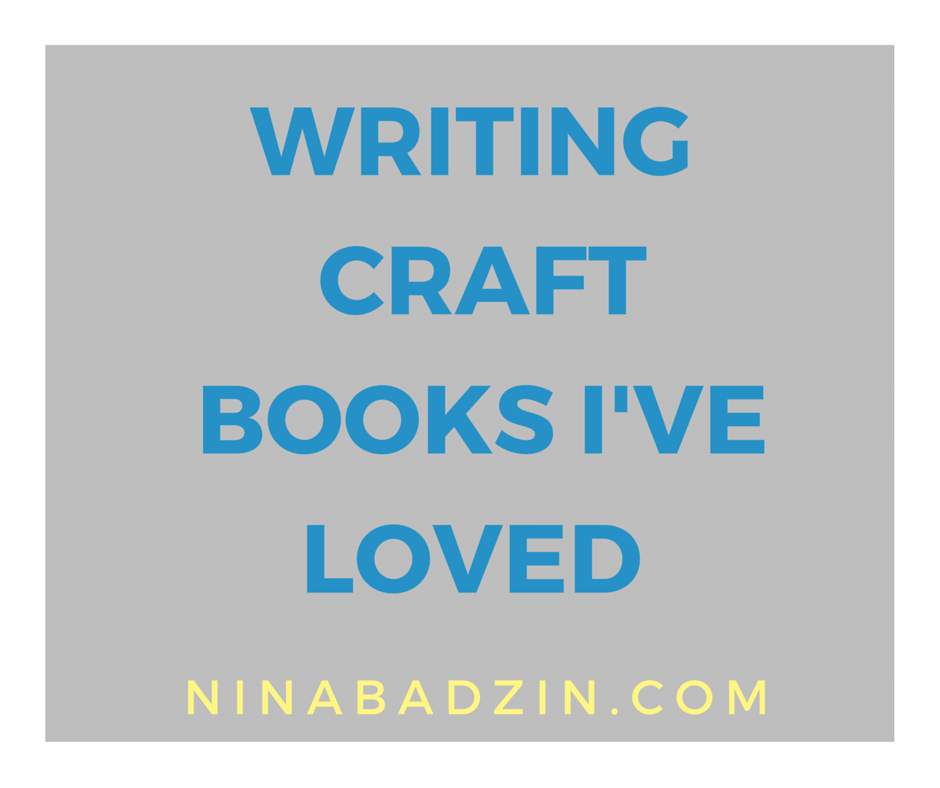 Writing Craft Books I've Loved