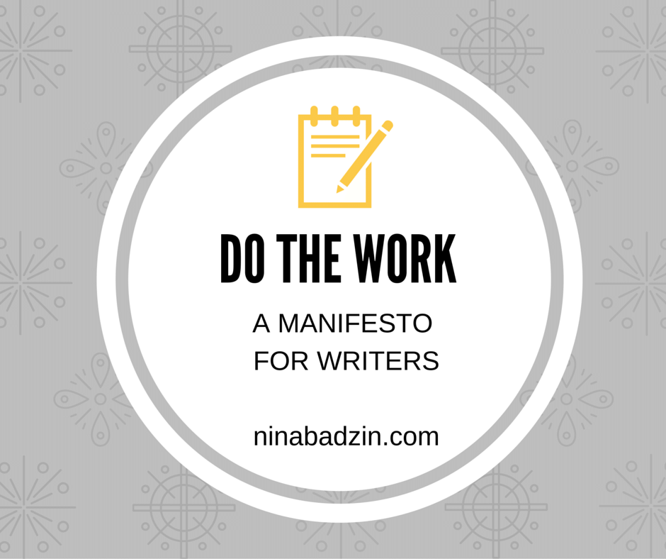 Do the work a manifesto for writers