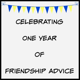 one year friendship advice