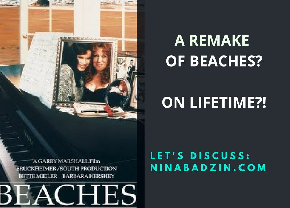A Remake of Beaches?