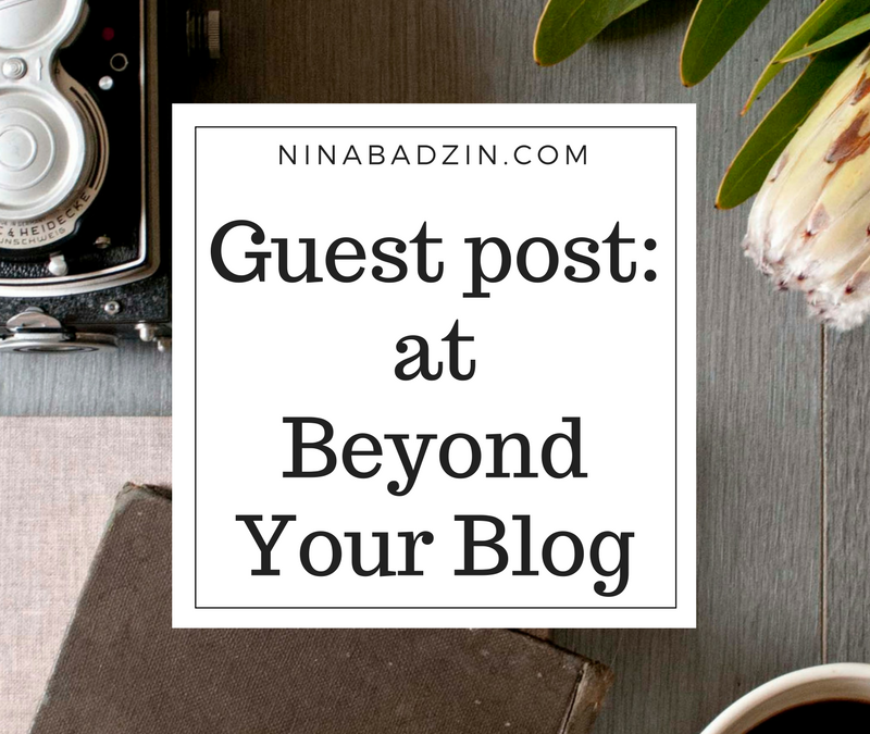 Guest Post at Beyond Your Blog