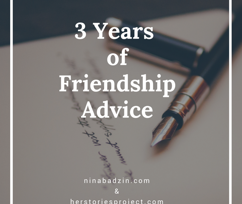 Three Years of Friendship Advice