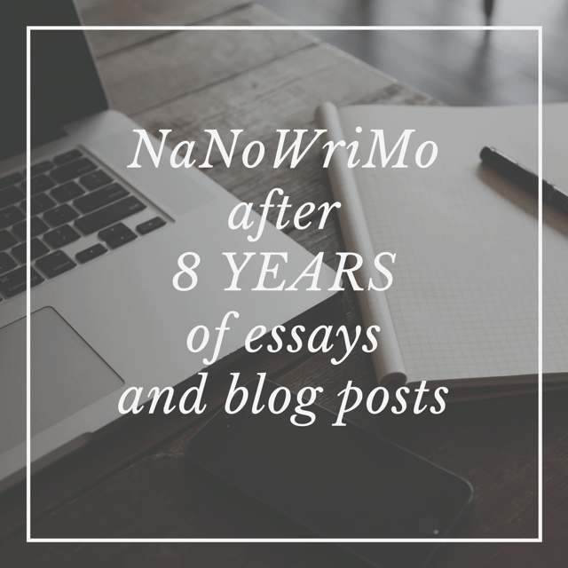 NaNoWriMo After 8 Years of Essays and Blog Posts