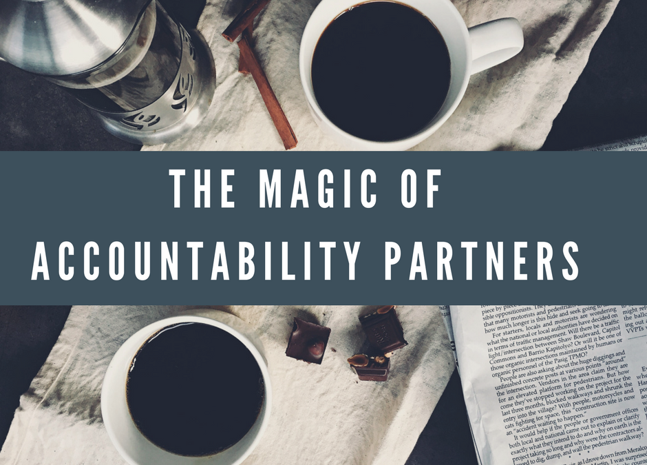 The Magic of Accountability Partners